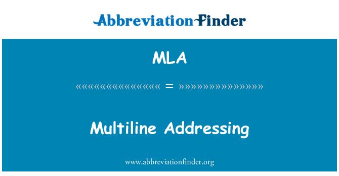 MLA: Multiline Addressing