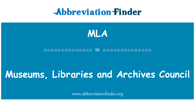 MLA: Museums, Libraries and Archives Council