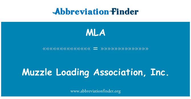 MLA: Muzzle Loading Association, Inc.