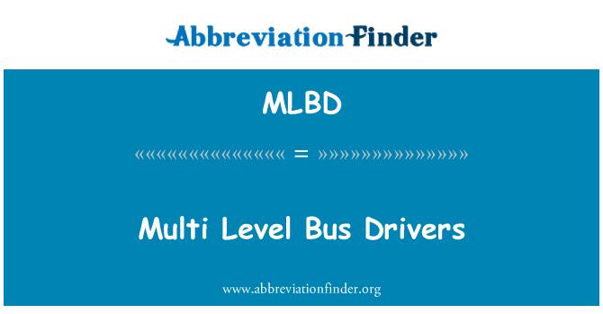 MLBD: Vozače autobusa multi Level