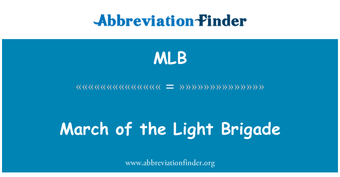 MLB: March of the Light Brigade