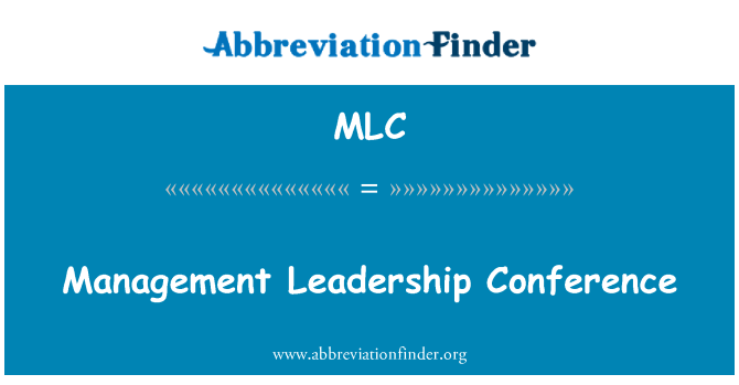 MLC: Management Leadership Conference