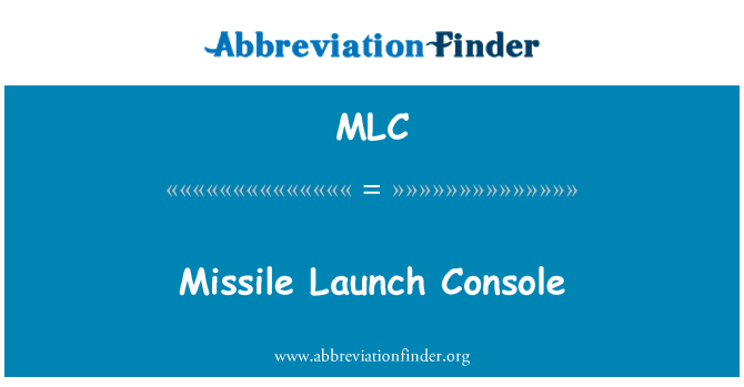 MLC: Missile Launch Console