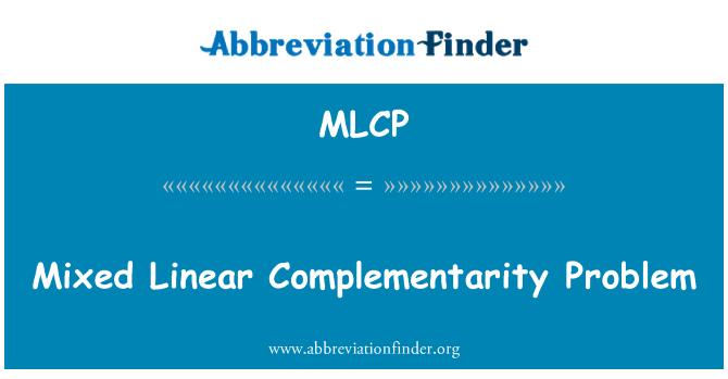 MLCP: Problema de complementariedad lineal mixto