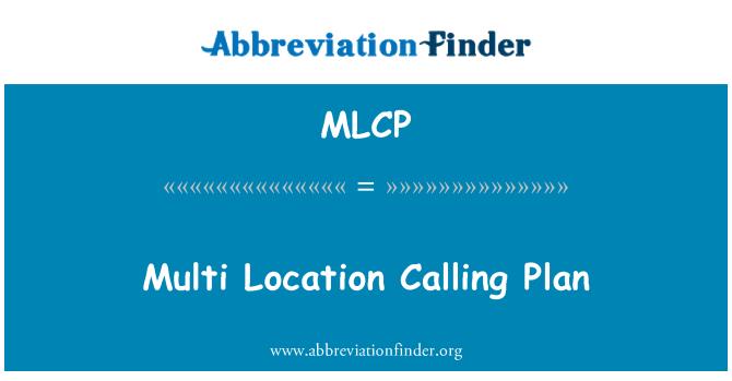 MLCP: Plan de llamadas de localización múltiple