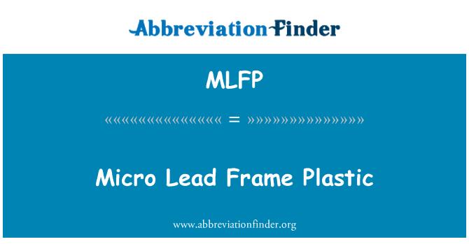 MLFP: Micro Lead Frame Plastic
