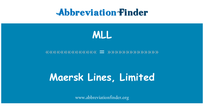 MLL: Maersk Lines, Limited