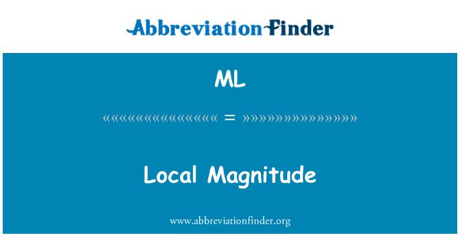 ML: Local Magnitude
