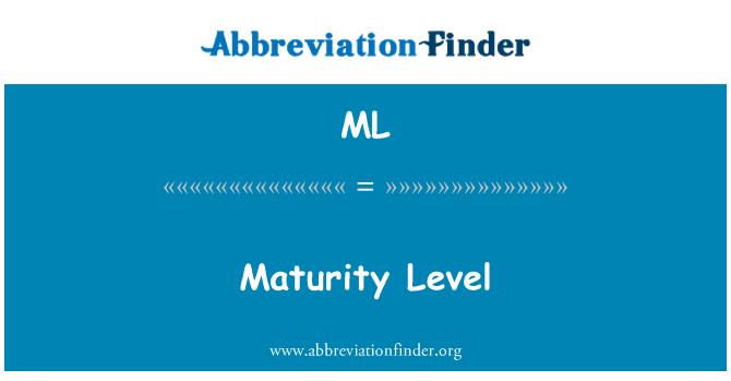 ML: Maturity Level