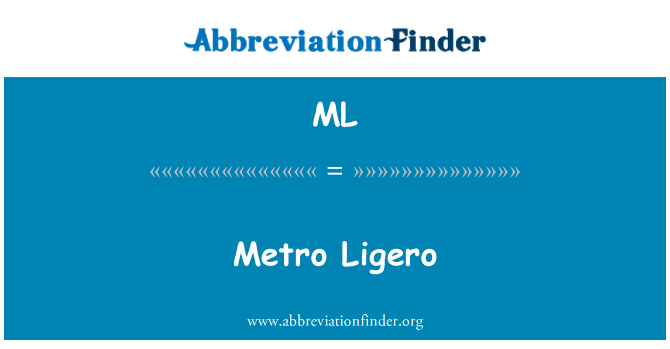 ML: Metro Ligero