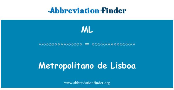 ML: Metropolitano de Lisboa