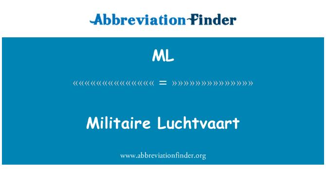 ML: Militaire Luchtvaart