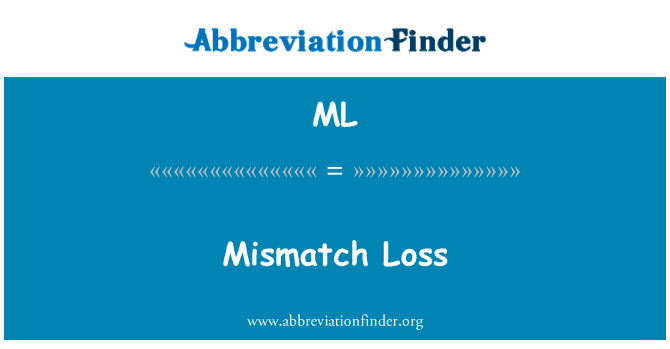 ML: Mismatch Loss