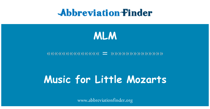 MLM: Music for Little Mozarts