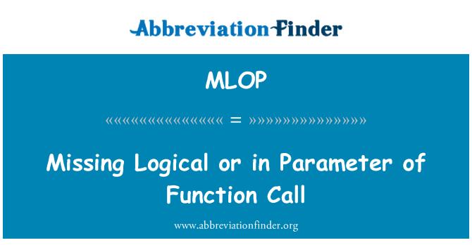 MLOP: Mantıksal veya işlev çağrısı parametre eksik