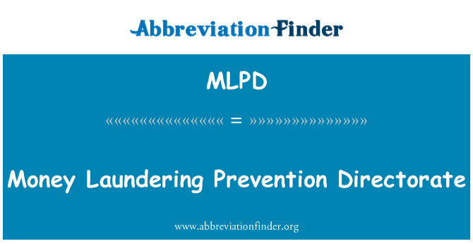 MLPD: Money Laundering Prevention Directorate