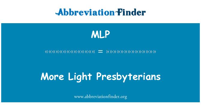 MLP: More Light Presbyterians