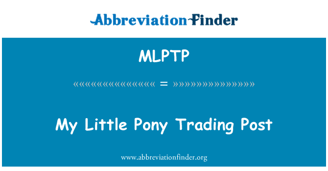 MLPTP: My Little Pony Trading Post
