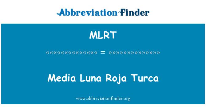 MLRT: میڈیا وارانہ بنیاد روجا ٹورکی