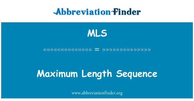 MLS: Maximum Length Sequence