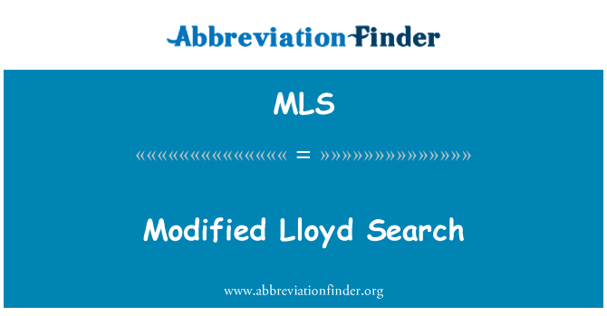 MLS: Modified Lloyd Search