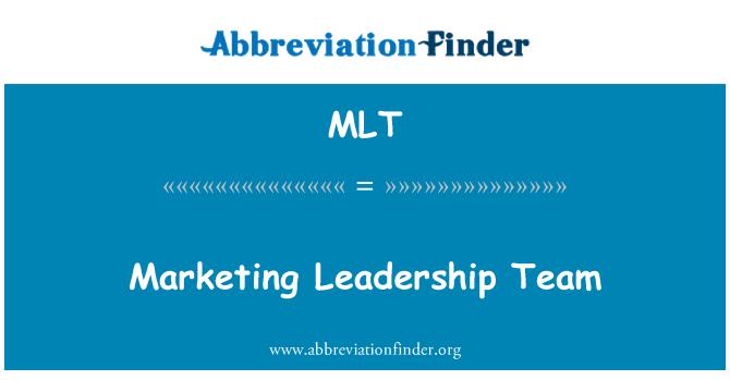 MLT: Marketing Leadership Team