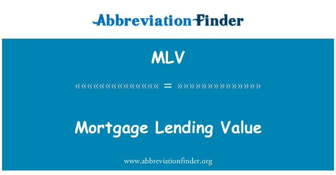 MLV: Mortgage Lending Value