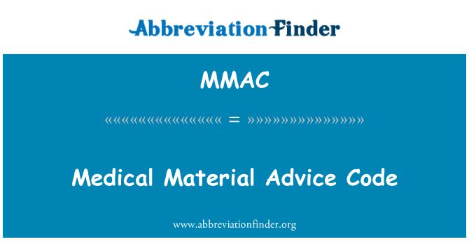 MMAC: Medical Material Advice Code
