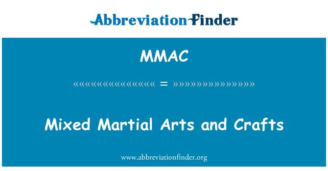 MMAC: Mixed Martial Arts and Crafts