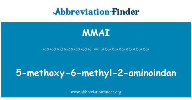 MMAI: 5-methoxy-6-methyl-2-aminoindan