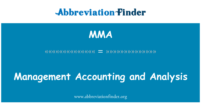 MMA: Management Accounting and Analysis