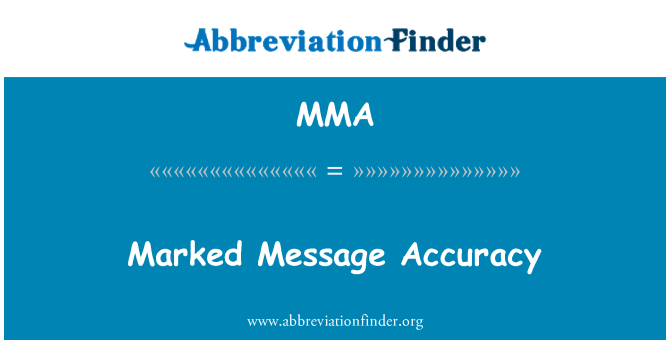 MMA: Marked Message Accuracy