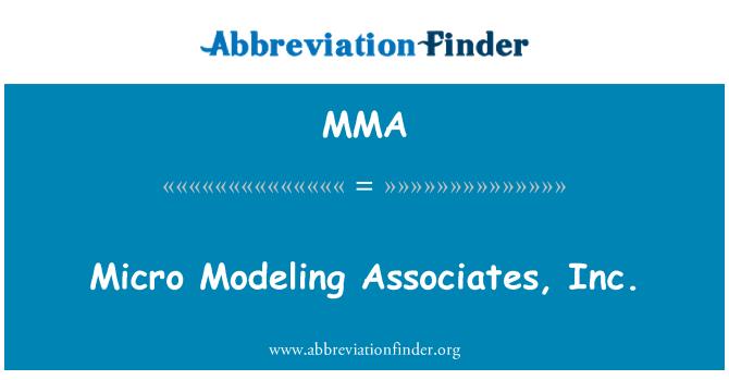 MMA: Micro Modeling Associates, Inc.