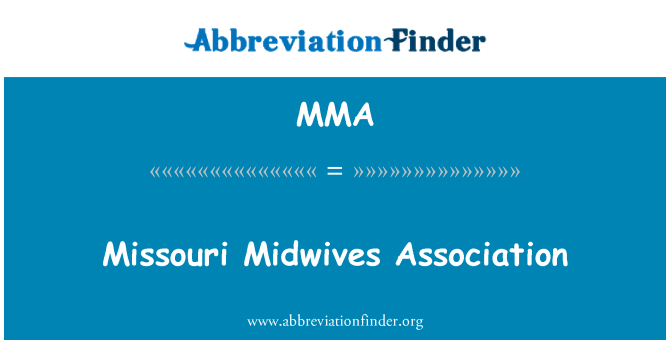 MMA: Missouri Midwives Association