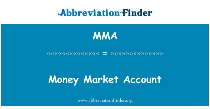 MMA: Money Market Account