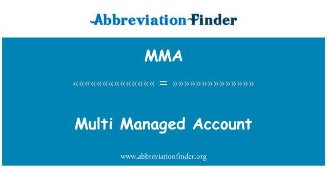 MMA: Multi Managed Account