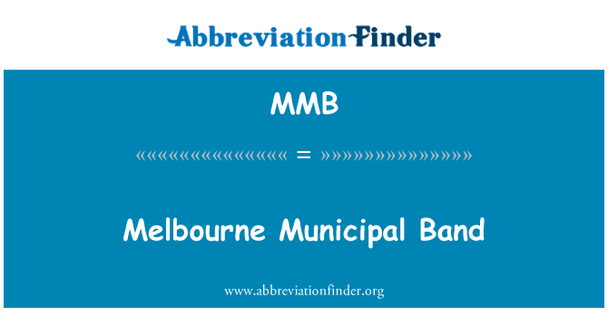 MMB: Melbourne Municipal Band