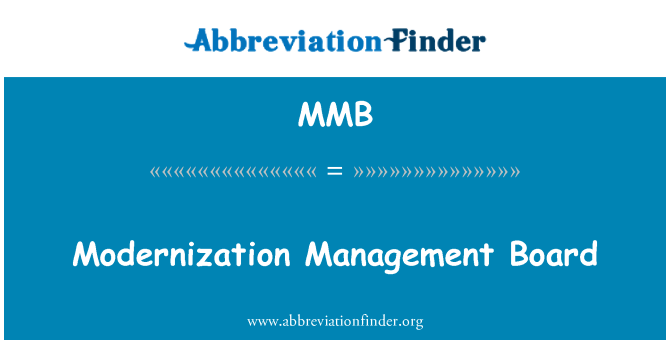 MMB: Modernization Management Board