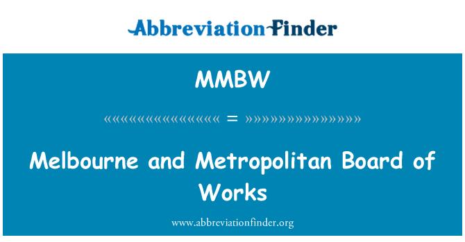 MMBW: Melbourne ja suurlinna juhatuse tööd