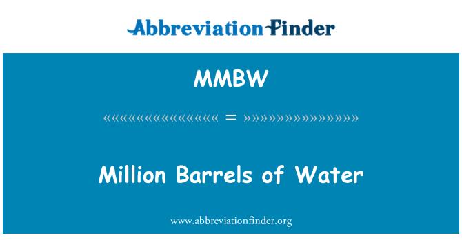 MMBW: Su milyon varil