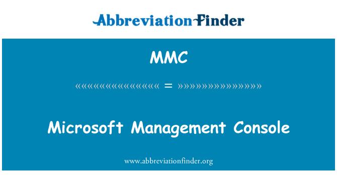MMC: Microsoft Management Console