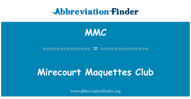 MMC: Mirecourt Maquettes Club