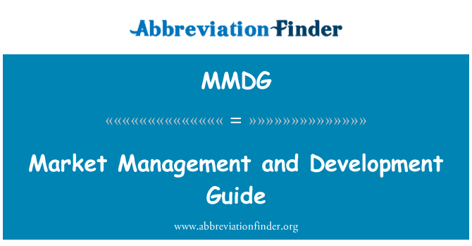 MMDG: Market Management and Development Guide