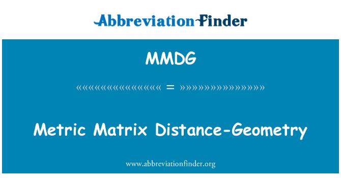MMDG: Metric Matrix Distance-Geometry