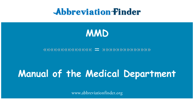 MMD: Manual of the Medical Department