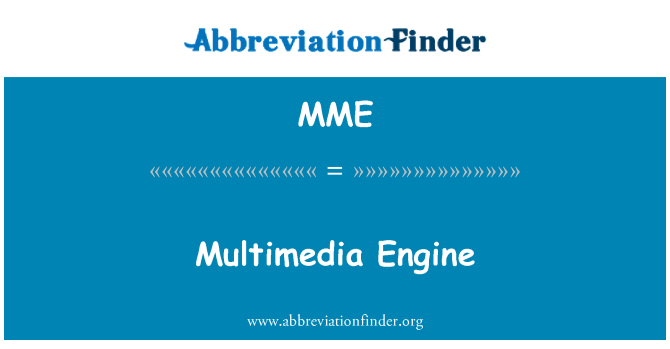 MME: Multimedia Engine