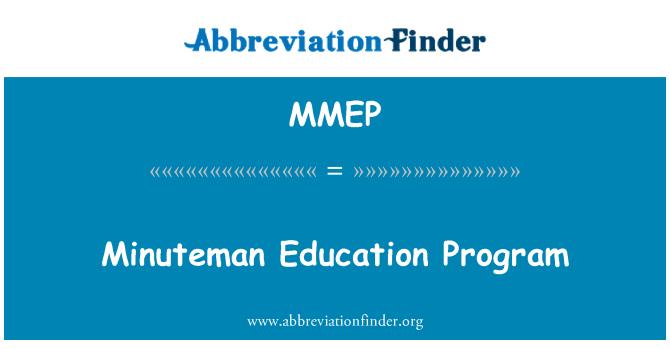 MMEP: Minuteman Education Program