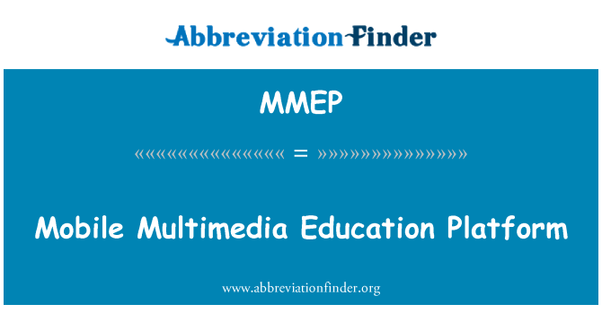 MMEP: Mobile Multimedia Education Platform