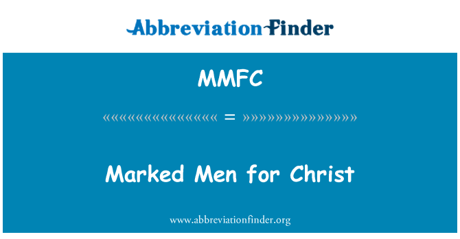 MMFC: Marked Men for Christ