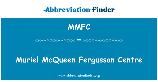 MMFC: ศูนย์ Fergusson ควีน muriel ความกล้าหาญ